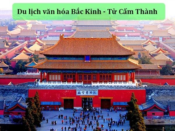 Du lịch văn hóa Bắc Kinh – Bạn đã có đầy đủ thông tin? 1