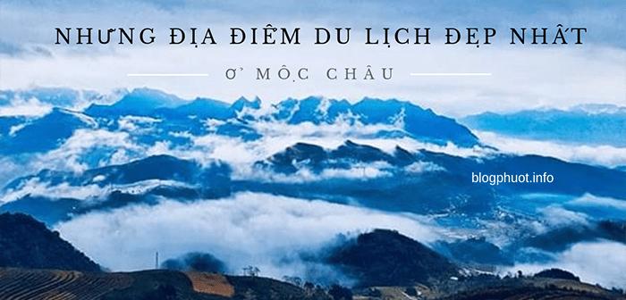 Những địa điểm du lịch đẹp nhất ở Mộc Châu