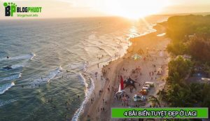 Khám phá 4 bãi biển tuyệt đẹp ở LaGi Bình Thuận
