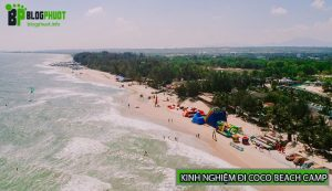 Kinh nghiệm đi Coco Beach Camp và những điều bạn cần biết