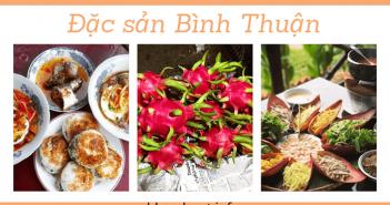 13 Đặc sản Bình Thuận bạn nên thử và mang về làm quà