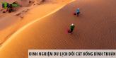 Kinh nghiệm du lịch đồi cát hồng Bình Thuận chi tiết nhất