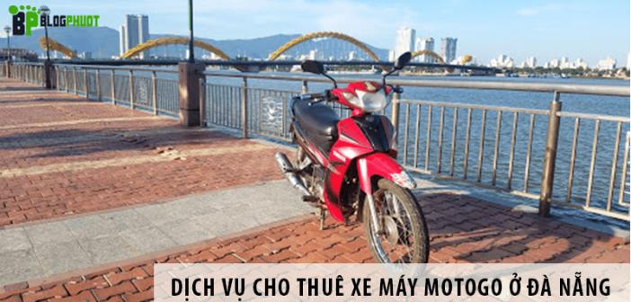 Dịch vụ cho thuê xe máy MOTOGO ở Đà Nẵng