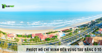 Kinh nghiệm đi phượt Hồ Chí Minh đến Vũng Tàu bằng ô tô